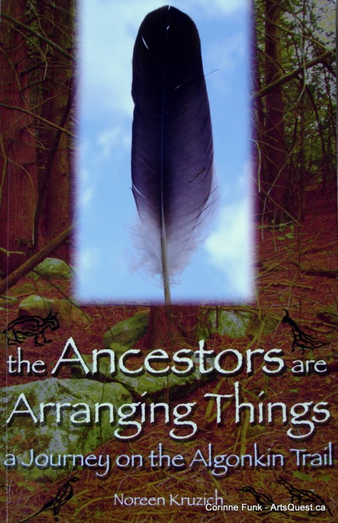 The Ancestors are Arranging Things by Noreen Kruzich